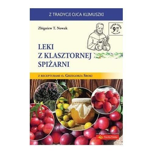 Leki z klasztornej spiżarni, oprawa broszurowa