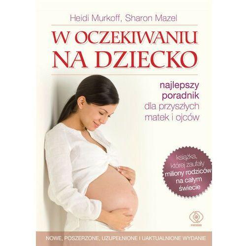 W oczekiwaniu na dziecko, Sharon Mazel, Heidi Murkoff
