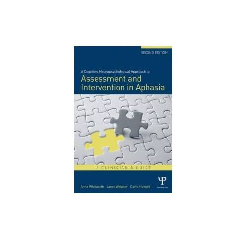 A Cognitive Neuropsychological Approach To Assessment And Intervention In Aphasia (9781848721425)