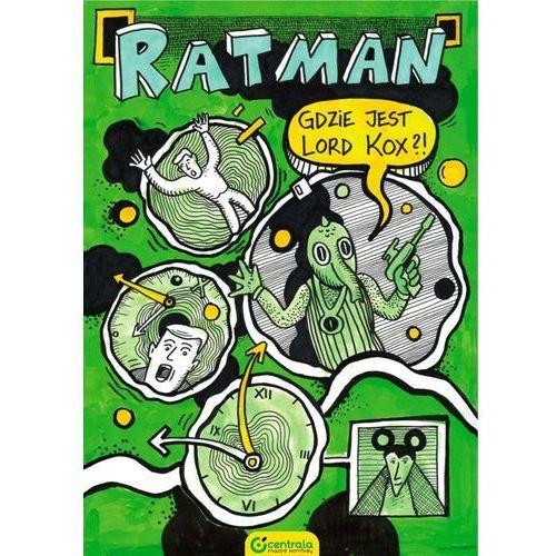 Ratman Gdzie jest Lord Kox? (9788363892357)