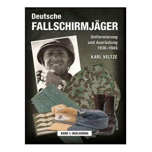 Deutsche Fallschirmjäger. Uniformen und Ausrüstung 1936 - 1945. Bd.1