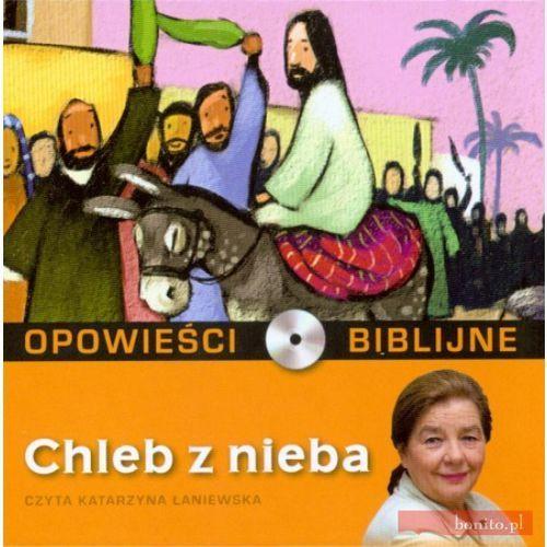 Opowieści biblijne. Tom 17. Chleb z nieba (książka + CD) - Praca zbiorowa, pozycja wydawnicza