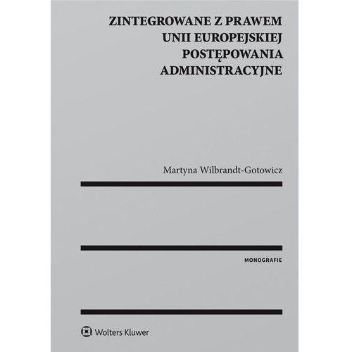 Zintegrowane z prawem Unii Europejskiej postępowania administracyjne, Wolters Kluwer