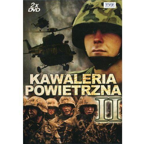 Telewizja polska Kawaleria powietrzna - część 2 (2xdvd) - jacek bławut, jacek indelak, wojciech maciejewski