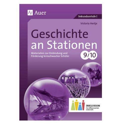 Geschichte an Stationen, Klassen 9/10 Inklusion Hertje, Victoria (9783403076292)