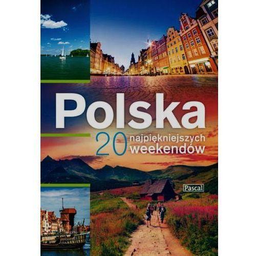 Pascal Super Album POLSKA - 20 najpiękniejszych weekendów (kategoria: Pozostałe książki)