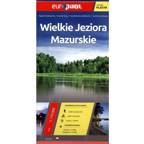 OKAZJA - Wielkie Jeziora Mazurskie. Foliowana Mapa Turystyczna W Skali 1:110 000 (9788374756853)