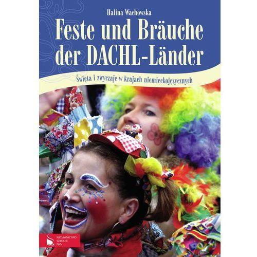 Feste und Brauche der DACHL - Lander, Wydawnictwo Szkolne PWN