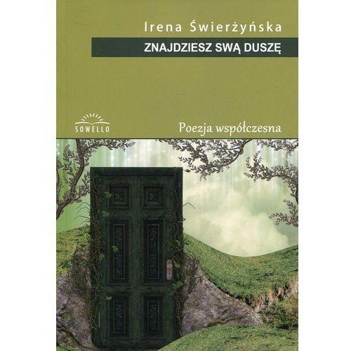 Znajdziesz swą duszę - Irena Świerżyńska (208 str.)