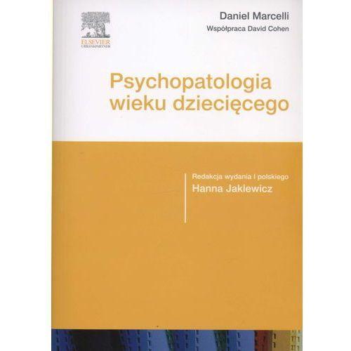 Psychopatologia wieku dziecięcego (620 str.)