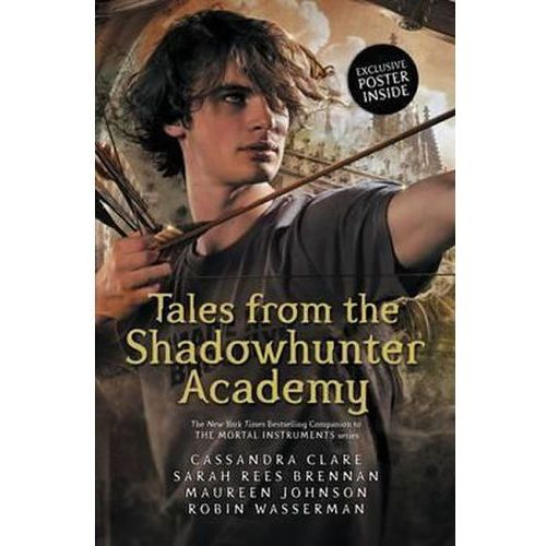 Tales From The Shadowhunter Academy (9781406362831)