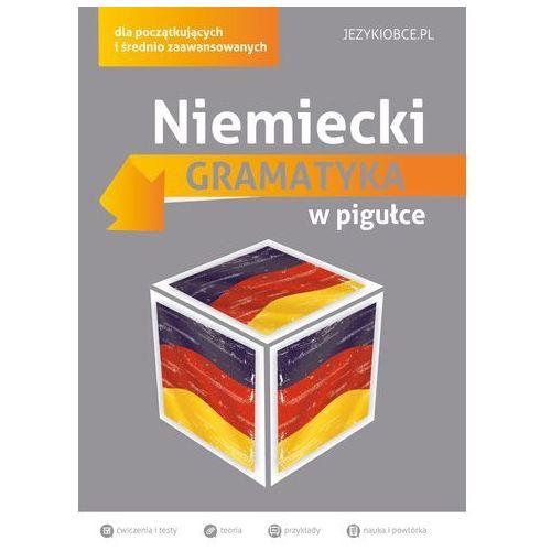 Niemiecki Gramatyka w pigułce - Wysyłka od 3,99 - porównuj ceny z wysyłką (9788377885727)