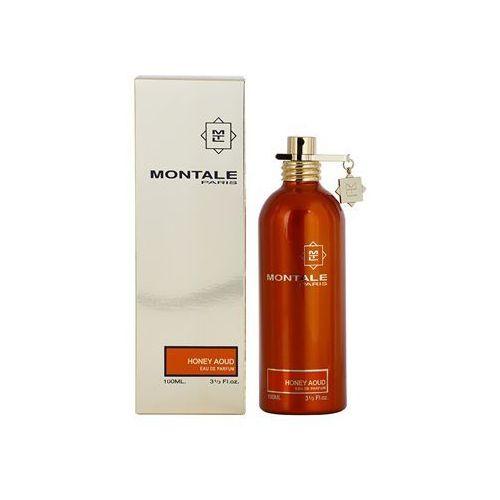 Montale  honey aoud woda perfumowana unisex 100 ml + do każdego zamówienia upominek.