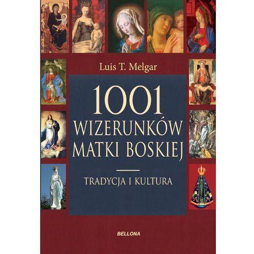 Luis T. Melgar. 1001 wizerunków Matki Boskiej., książka w oprawie twardej