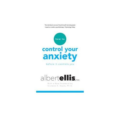 How to Control Your Anxiety Before it Controls You (9780806538037)