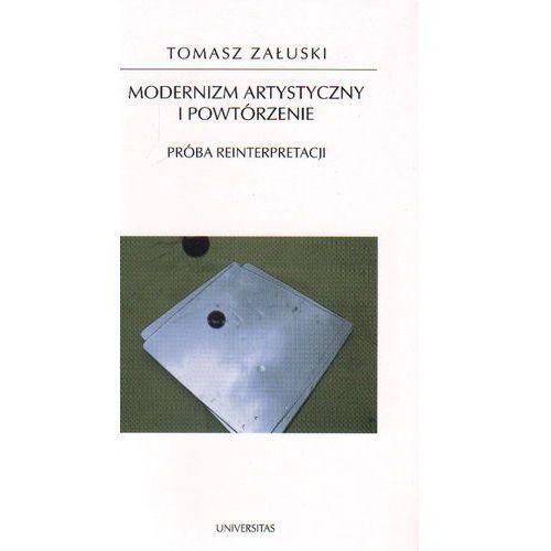 Modernizm artystyczny i powtórzenie. Próba reinterpretacji (ISBN 9788324217427)