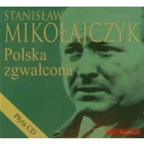 Polska zgwałcona + CD (2012)