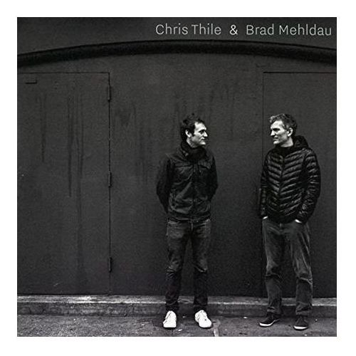 CHRIS THILE & BRAD MEHLDAU - Chris & Brad Mehldau Thile (Płyta winylowa) (0075597941005)