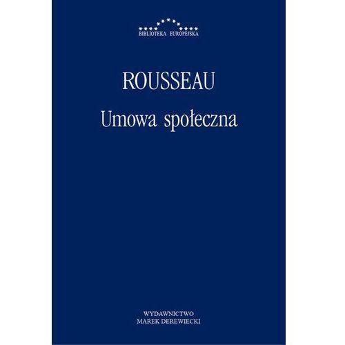 Umowa społeczna - Jean Jacques Rousseau, Katarzyna Szeliga-Juchnik (9788364408533)