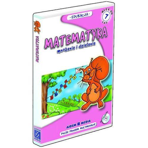 Matematyka mnożenie i dzielenie