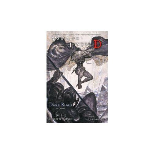 Vampire Hunter D Volume 15: Dark Road Part 3 (9781595825001)