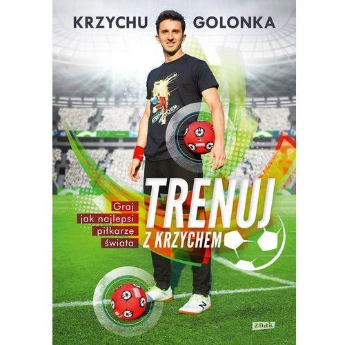 Trenuj z Krzychem, Krzysztof Golonka