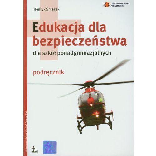 Edukacja Dla Bezpieczeństwa Podręcznik, Śnieżek, Henryk