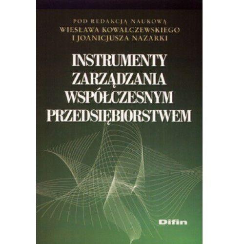 Instrumenty zarządzania współczesnym przedsiębiorstwem - Praca zbiorowa, książka z kategorii Prawo, akty prawne