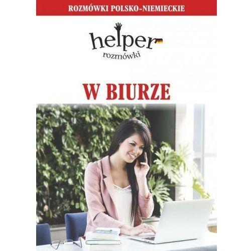 W biurze Rozmówki polsko-niemieckie - Magdalena Depritz, oprawa kartonowa