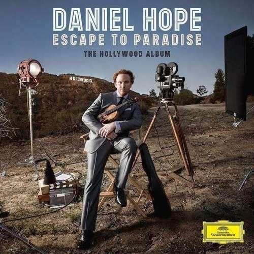 ESCAPE TO PARADISE - THE HOLLLYWOOD ALBUM - Daniel Hope (Płyta CD)