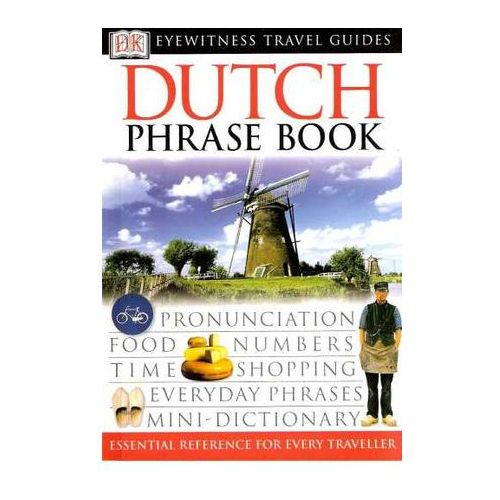 Holandia rozmówki Dorling Kinderslay Dutch Phrasebook, praca zbiorowa