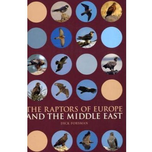 The Raptors of Europe and the Middle East (608 str.)
