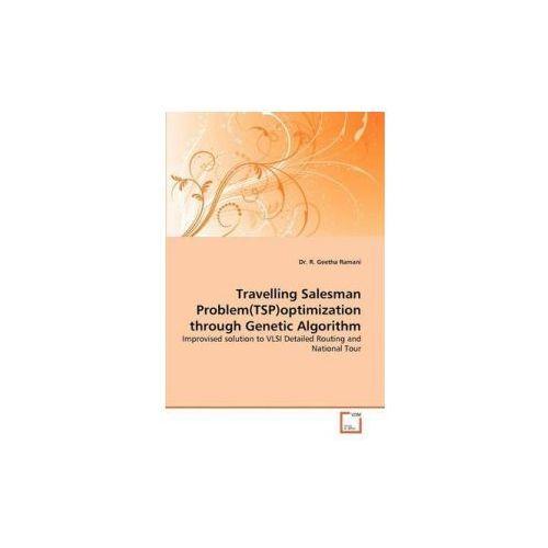 Travelling Salesman Problem(TSP)optimization through Genetic Algorithm