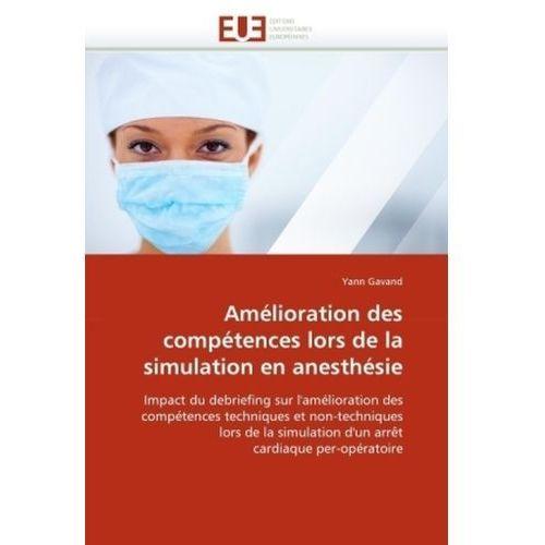 Amélioration des compétences lors de la simulation en anesthésie