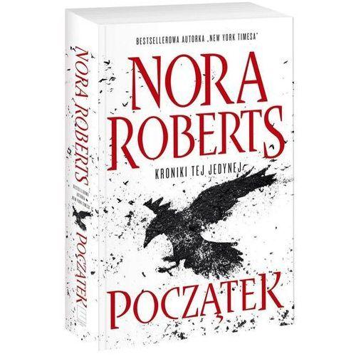 Kroniki tej jedynej T.1 Początek - Nora Roberts (9788381175401)