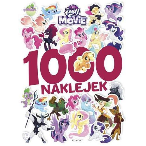 My Little Pony The Movie 1000 naklejek - Jeśli zamówisz do 14:00, wyślemy tego samego dnia. Darmowa dostawa, już od 300 zł.