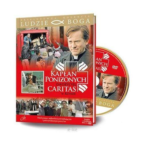OKAZJA - Praca zbiorowa Kapłan poniżonych, założyciel caritas w rzymie - film dvd z serii: ludzie boga
