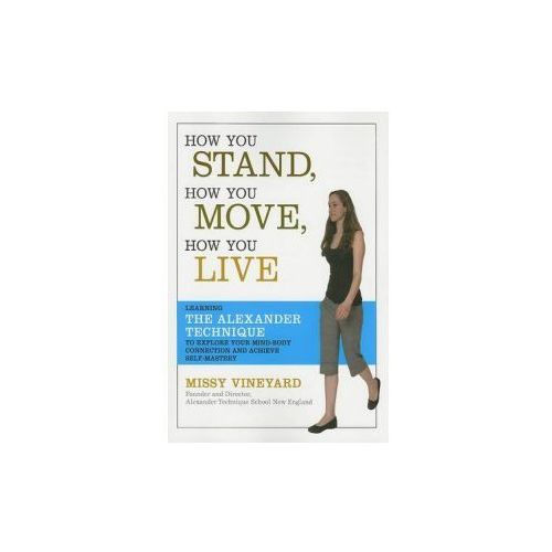 How You Stand, How You Move, How You Live (9781600940064)