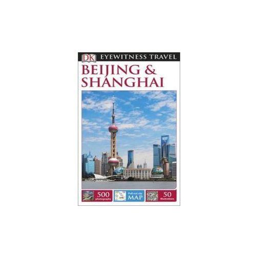 DK Beijing & Shanghai Pekin i Szanghaj Przewodnik