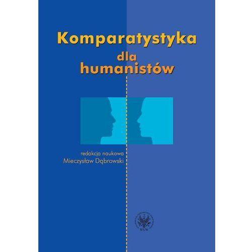 Komparatystyka dla humanistów Podręcznik akademicki