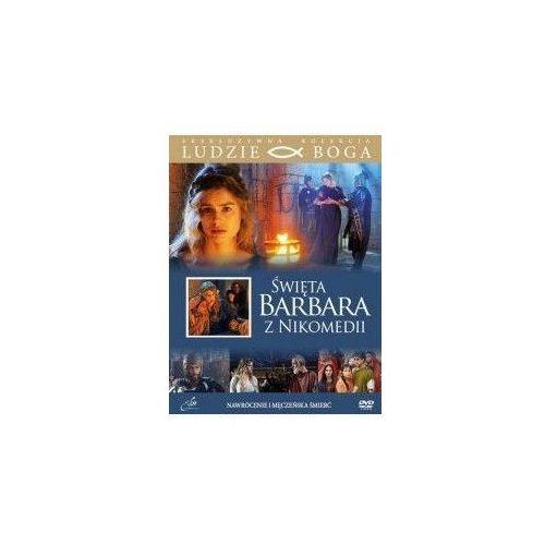 Praca zbiorowa Św. barbara z nikomedii + film dvd