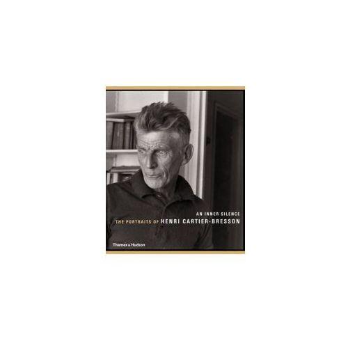 Inner Silence: The Portraits of Henri Cartier-Bresson