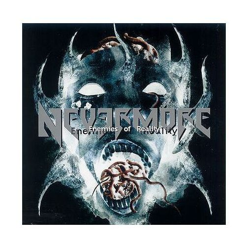 Enemies Of Reality [Remixed & Remastered] - Nevermore (5051099751927)