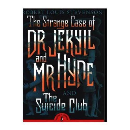 Strange Case of Dr Jekyll and Mr Hyde & the Suicide Club (9780141369686)