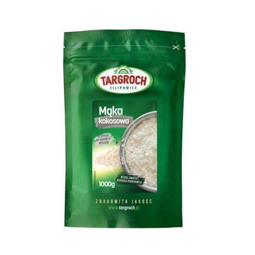 1kg mąka kokosowa marki Targroch