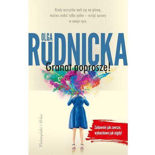 Granat poproszę, Olga Rudnicka