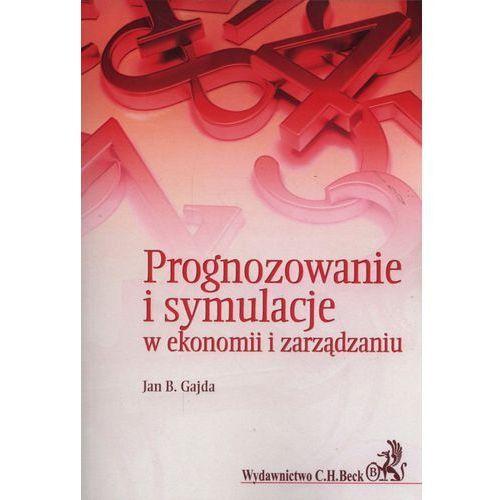 Prognozowanie i symulacje w ekonomii i zarządzaniu - Gajda Jan B., C.H. BECK