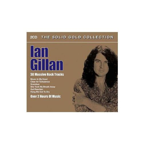 Gillan, ian - solid gold collection, the od producenta Union square music