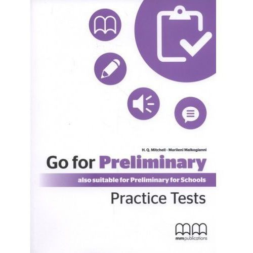 Go For Preliminary. Practice Tests SB + CD-ROM