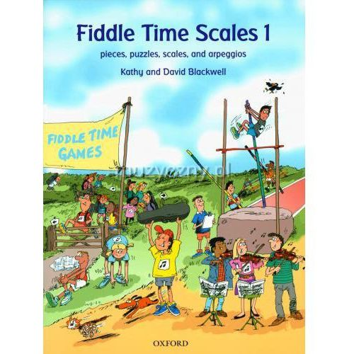 blackwell kathy - fiddle time scales, z.1. utworki, zabawy, gamy i pasaże na skrzypce marki Pwm